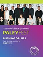 Pushing Daisies: Cast & Creators Live at the Paley Center