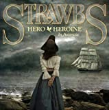 Hero & Heroine-in Ascencia by Strawbs (2011)