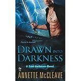 Drawn Into Darkness: A Soul Gatherer Novel
