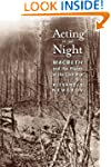 Acting in the Night: Macbeth and the...