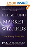 Hedge Fund Market Wizards: How Winning Traders Win