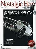 Nostalgic Hero (ノスタルジック ヒーロー) 2010年 02月号 [雑誌]