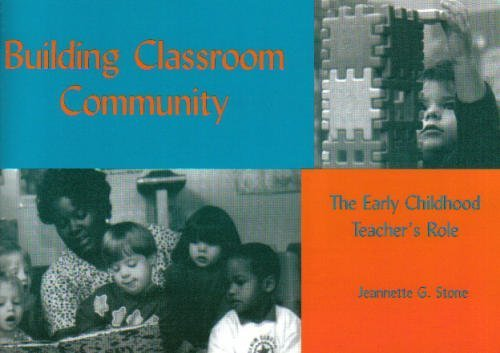 Building Classroom Community: The Early Childhood...