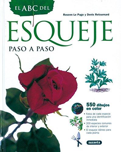 Abc Del Esqueje Paso A Paso (El Abc De La Jardinería)