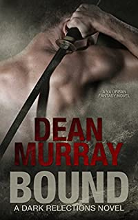 (FREE on 11/19) Bound: A Ya Urban Fantasy Novel by Dean Murray - http://eBooksHabit.com