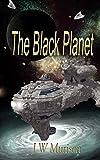 The Black Planet (Steven Gordon series Book 2)