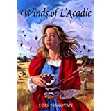 Winds of L' Acadie ~ Lois Donovan