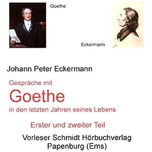 Gespräche mit Goethe in den letzten Jahren seines Lebens Hörbuch