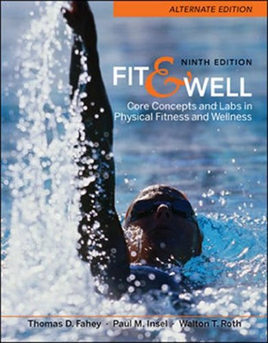Fit & Well  Alternate Edition: Core Concepts and Labs...