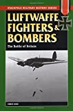 img - for Luftwaffe Fighters and Bombers: The Battle of Britain (Stackpole Military History Series) book / textbook / text book