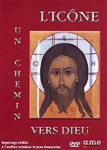 L'icône, un chemin vers Dieu