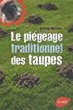 Le pi�geage traditionnel des taupes