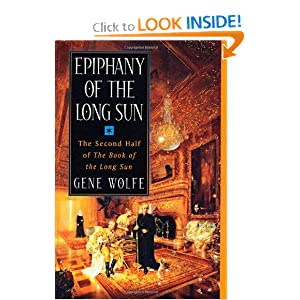 Epiphany of the Long Sun:  Calde of the Long Sun and Exodus from the Long Sun (Book of the Long Sun, Books 3... by Gene Wolfe