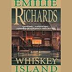 Whiskey Island | Emilie Richards