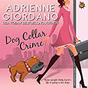 Dog Collar Crime: A Lucie Rizzo Adventure, Book 1 | [Adrienne Giordano]