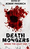 img - for Deathmongers: Where the Light Dies book / textbook / text book