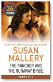 The Rancher and the Runaway Bride Part 1 (36 Hours Book 19)