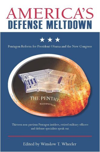 America's Defense Meltdown: Pentagon Reform for President Obama and the New Congress (Stanford Security Studies)