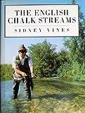 Sidney Vines The English Chalk Streams