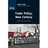 Trade Policy, New Century: The WTO, FTAs and Asia Risingby Sally Razeen