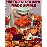 Halogen Cooking Made Simpleby Paul Brodel