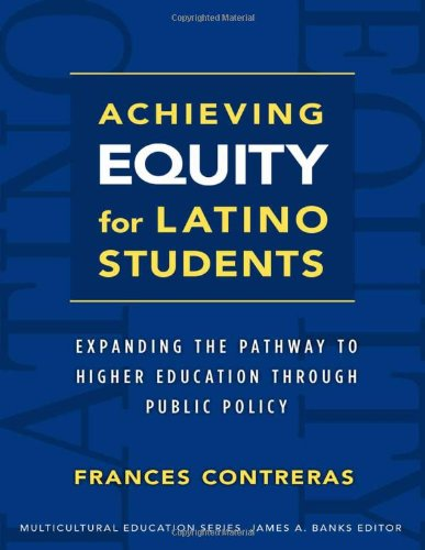 Achieving Equity for Latino Students (Multicultural...