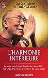 echange, troc His Holiness Tenzin Gyatso The Dalai Lama - L'harmonie intérieure