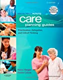 Ulrich & Canales Nursing Care Planning Guides: Prioritization, Delegation, and Critical Thinking, 7e (Nursing Care Planning Guides: For Adults in Acute, Extended and Homecare Settings)