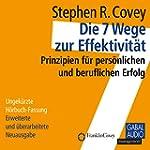 Die 7 Wege zur Effektivit�t: Prinzipi...