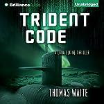 Trident Code: A Lana Elkins Thriller   Thomas Waite