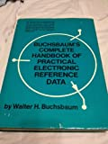 img - for Buchsbaum's Complete Handbook of Practical Electronics Reference Data book / textbook / text book