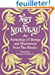 Art Nouveau; An Anthology of Design a...