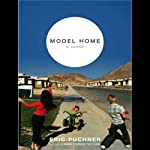 Model Home: A Novel | Eric Puchner