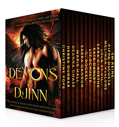 Demons & Djinn: 13 Complete Novels Featuring Demons, Djinn, And Other Bad Boys Of The Underworld by Christine Pope & 12 Authors ebook deal
