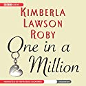 One in a Million Audiobook by Kimberla Lawson Roby Narrated by Nehassaiu deGannes