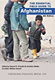 img - for The Essential Field Guide to Afghanistan - 4th Edition - 2014 (Essential Field Guides to Humanitarian & Conflict Zones) book / textbook / text book