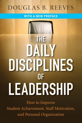 The Daily Disciplines of Leadership: How to Improve 
