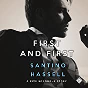 First and First: Five Boroughs, Book 3 | Santino Hassell