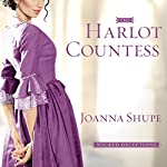 The Harlot Countess: Wicked Deceptions Series #2 | Joanna Shupe