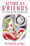 img - for Acting as Friends: Story of the Samaritans book / textbook / text book