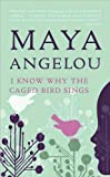 img - for I Know Why the Caged Bird Sings (text only) Reissue edition by M. Angelou book / textbook / text book
