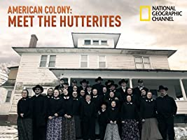 American Colony: Meet the Hutterites Season 1