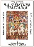 echange, troc D. (David) Jackson, J. (Janice) Jackson, divinités bouddhisme - La peinture tibétaine