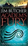 Jim Butcher Academ's Fury: The Codex Alera: Book Two