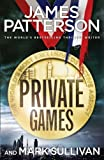 img - for Private Games: (Private 3) by James Patterson (19-Jul-2012) Paperback book / textbook / text book