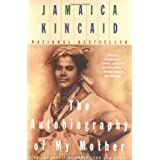 Autobiography of My Mother ~ Jamaica Kincaid