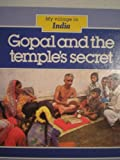 img - for My Village in India: Gopal and the Temple's Secret (A Silver Burdett library selection) book / textbook / text book