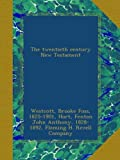 img - for The twentieth century New Testament book / textbook / text book