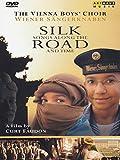 SILK ROAD - die Wiener Sängerknaben - ein Film von Curt Faudon