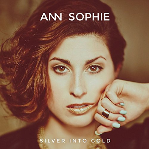 Ann Sophie-Silver Into Gold-PROPER-CD-FLAC-2015-NBFLAC Download